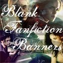 Blank fanfiction Banners