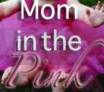 Mom in the Pink button